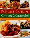 Best Ever Slow Cooker, One Pot & Casserole Cookbook