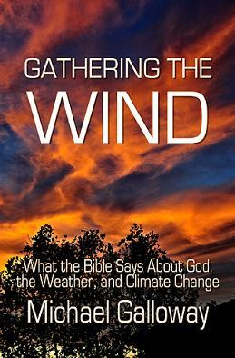 Gathering the Wind by Michael Galloway