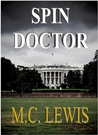 Spin Doctor by M.C. Lewis