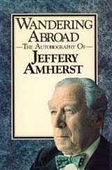 Wandering Abroad: The Autobiography Of Jeffery Amherst
