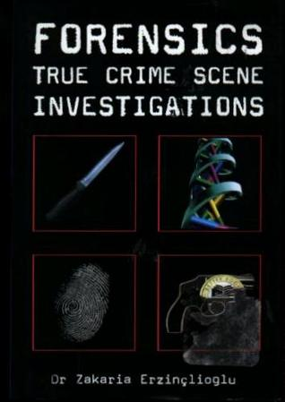 Forensics: True Crime Scene Investigations