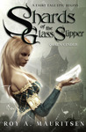 Queen Cinder (Shards of the Glass Slipper, #1)