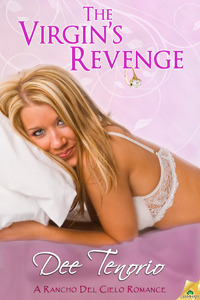 The Virgin's Revenge (Rancho del Cielo, #4)