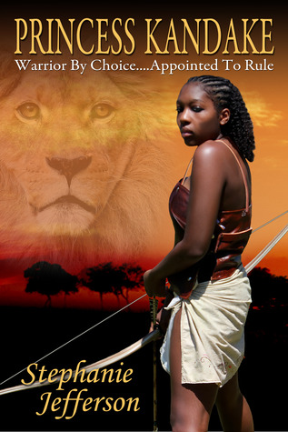 PRINCESS KANDAKE: Warrior by Choice...Appointed to Rule