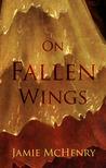 On Fallen Wings (Stone Portals, #1)