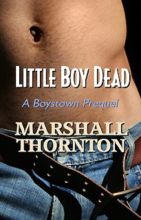 Little Boy Dead (Boystown #0.5)