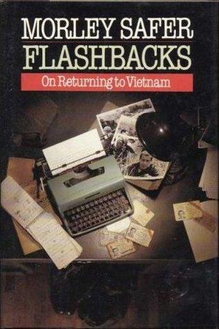 Flashbacks by Morley Safer