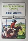 Šveices robinsonu ģimene & Jūras vilcēns (Sprīdīša bibliotēka #14)