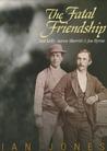 The Fatal Friendship: Ned Kelly, Aaron Sherritt & Joe Byrne