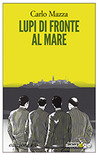 Lupi di fronte al mare by Carlo Mazza