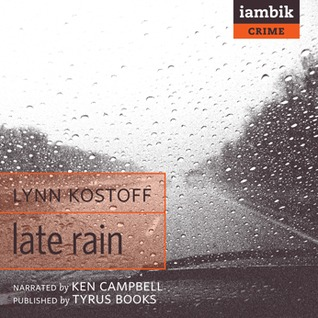 Ebook Late Rain by Lynn Kostoff read!