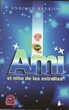 Ami, el niño de las estrellas (Ami, #1)