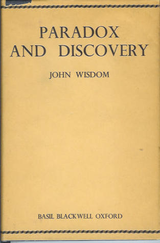 Image result for john wisdom paradox and discovery