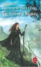 Le Secret d'Avalon (Les Dames du Lac, #3)
