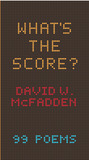What's the Score? by David W. McFadden