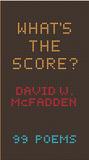 What's the Score? by David W. McFadden