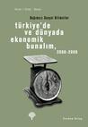 Türkiye'de ve Dünyada Ekonomik Bunalım, 2008-2009