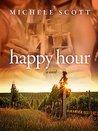 Happy Hour by Michele Scott