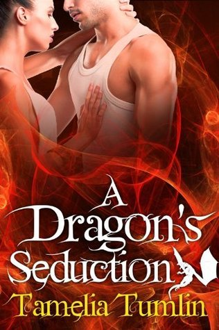 A Dragon's Seduction by Tamelia Tumlin