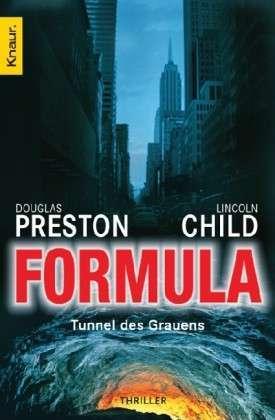 Formula: Tunnel des Grauens (Pendergast, #3)