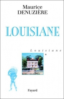 Louisiane (Grands romans) (French Edition)