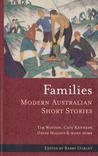 Families: Modern Australian Short Stories (Volume 6)