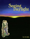 Seeing Daylight (Into His hand, #2)