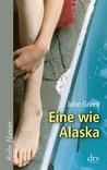 Eine wie Alaska by John Green