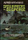 Alfred Hitchcock's Spellbinders in Suspense