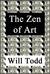 The Zen Of Art