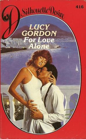 For Love Alone ( Silhouette Desire, # 416)