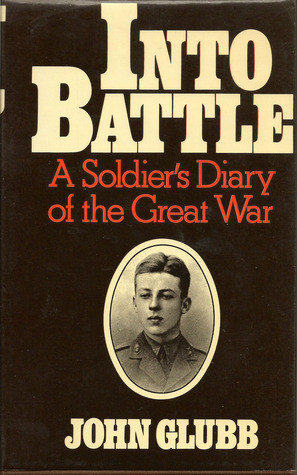 Into Battle:A Soldier's Diary of the Great War