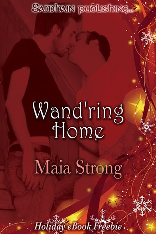 Wand'ring Home  (The Ballad Of Jimothy Redwing, #2)