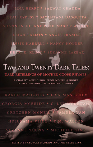 Two and Twenty Dark Tales: Dark Retellings of Mother Goose Rhymes