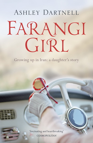 Farangi Girl Growing Up in Iran: A Daughter's Story