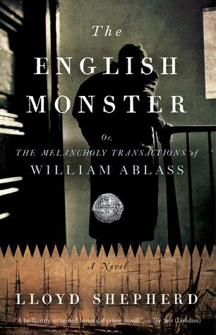 The English Monster by Lloyd Shepherd