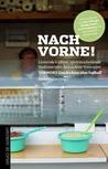 Nach vorne! Lästernde Kiebitze, spielentscheidende Stadionwürste, betrunkene Vorstopper
