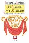 Los Demonios En El Convento: Sexo Y Religión En La Nueva España