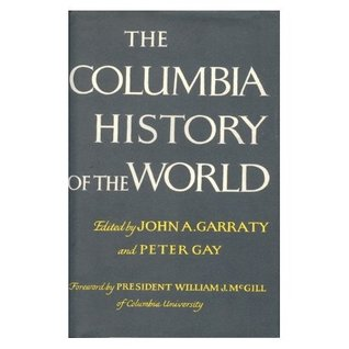 The Columbia History of the World by John A. Garraty
