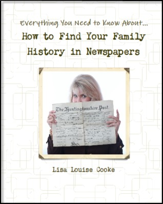 Everything You Need to Know About How to Find Your Family History in Newspapers