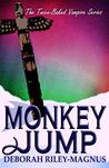 Monkey Jump by Deborah Riley-Magnus