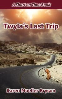 Twyla's Last Trip by Karen Mueller Bryson