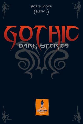 Gothic: Dark Stories