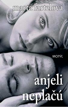 Anjeli neplačú