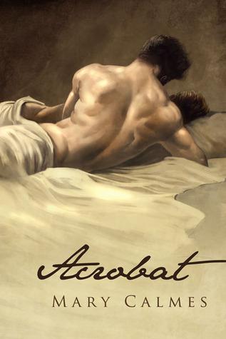 Acrobat by Mary Calmes