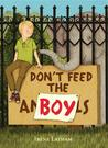 Don't Feed the Boy