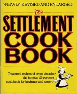 The Settlement Cook Book by Lizzie Black Kander