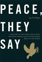 Peace, They Say by Jay Nordlinger