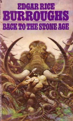 Back to the Stone Age (Pellucidar, #5)