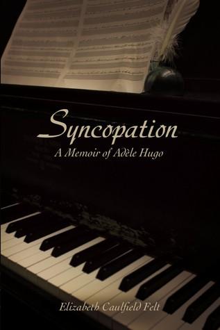 Syncopation by Elizabeth Caulfield Felt